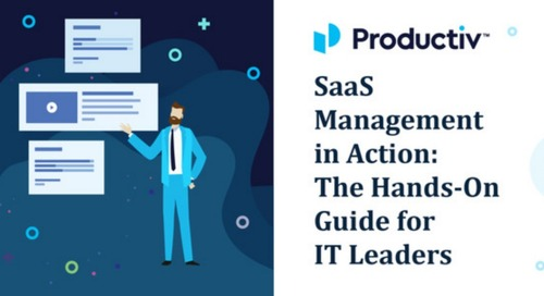 SaaS Management in Action: The Hands-On Guide for IT Leaders