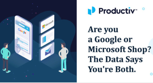 Are you a Google or Microsoft Shop? The Data Says You're Both