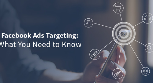Facebook Ads Targeting: What Recent Changes to Facebook's Ad Platform Mean for Your Ad and SEM Strategy