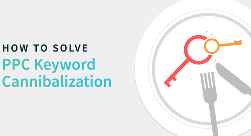 How to Solve PPC Keyword Cannibalization