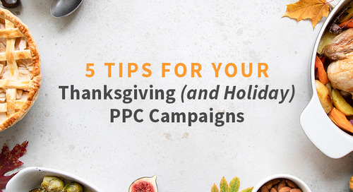 5 Tips For Your Thanksgiving PPC Campaigns