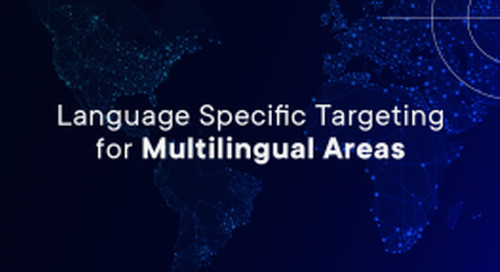 Language Specific Targeting for Multilingual Areas