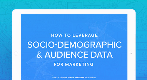 How to Leverage Socio-Demographic and Audience Data for Marketing [eBook]