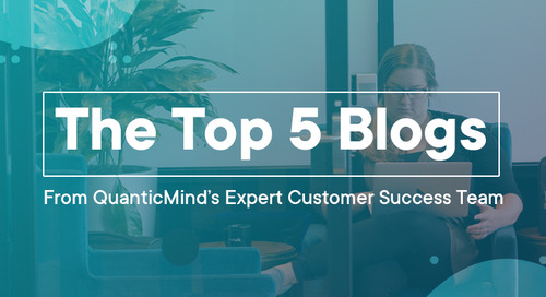 The Top 5 Blogs From QuanticMind's Expert Customer Success Team in 2019