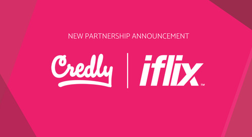 PR: iflix partnership with Credly responds to growing demand for workforce learning opportunities; provides employees with digital badges