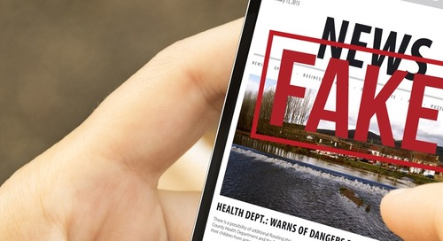 Why 'fake news' matters to your business