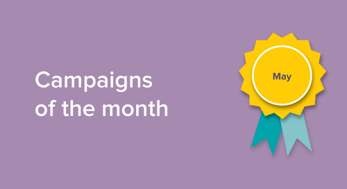 Our campaigns of the month: May 2018