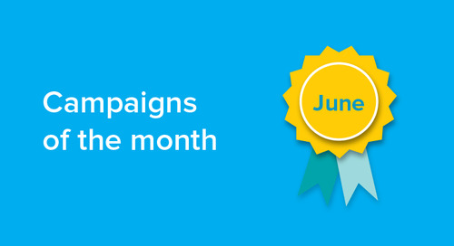 Our campaigns of the month: June 2018