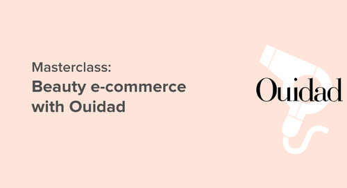 Masterclass: beauty e-commerce with Ouidad