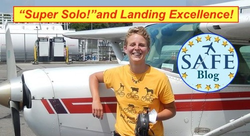 """Super Solo"" and Lifetime Landing Focus!"