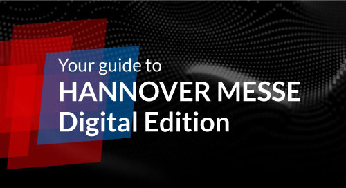 Must-See Tech at Hannover Messe Digital Edition