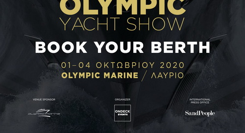 The 1st Olympic Yacht Show is here