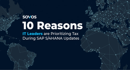 10 Reasons IT Leaders are Prioritizing SAP Tax Compliance for S/4HANA