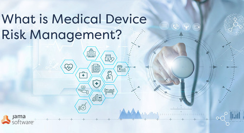 What is Medical Device Risk Management?