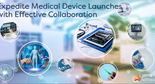 Expedite Medical Device Launches with Effective Collaboration