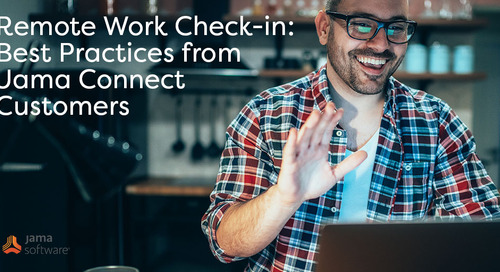 Remote Work Check-in: Best Practices from Jama Connect™ Customers
