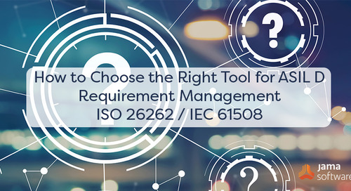 How to Choose the Right Tool for ASIL D Requirement Management ISO 26262 / IEC 61508