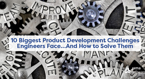 10 Biggest Product Development Challenges Engineers Face… And How to Solve Them