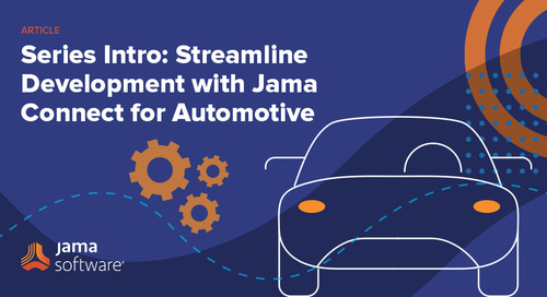 [Series Intro] Streamline Development with Jama Connect for Automotive