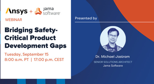 Webinar: Bridging the Gaps in Safety-Critical Product Development