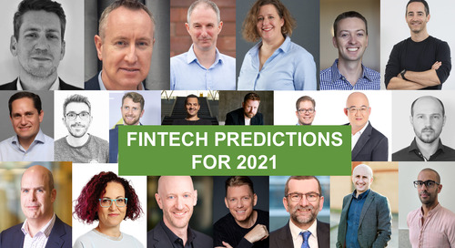 Fintech Predictions for 2021 – What The Experts Say – TechRound