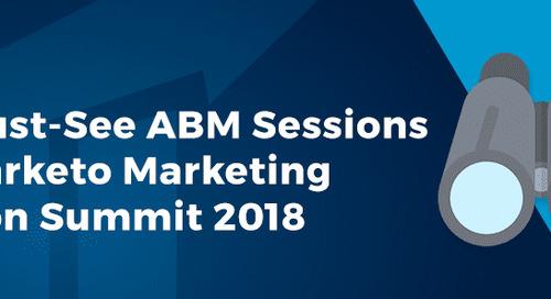 10 Must-See ABM Sessions at Marketo Marketing Nation Summit 2018