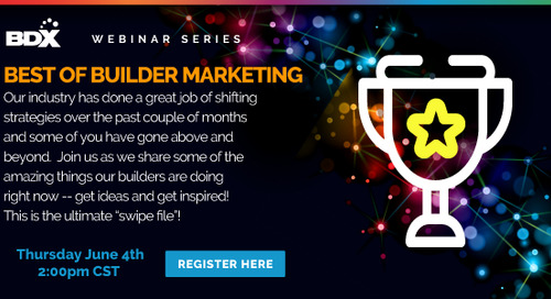 Upcoming Webinar 6/4: Best Of Builder Marketing