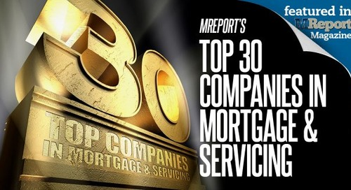 Top 30 Companies in Mortgage and Servicing—Part 8
