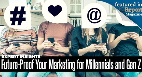 Future-Proof Your Marketing for Millennials and Gen Z