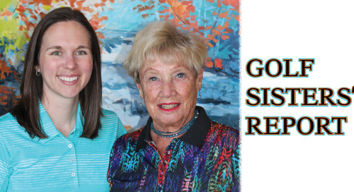 Golf Sister's Blog ~ Spring has Sprung and Golfing Season Has Arrived!!