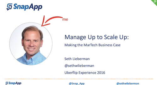 Manage Up to Scale Up: Making the MarTech Business Case