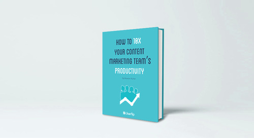 How to 10x Your Content Marketing Team's Productivity