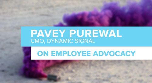 Employee Advocacy: Four Questions with Dynamic Signal's Pavey Purewal