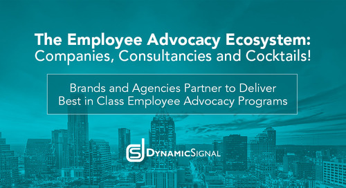 Consultancies: Brands and Agencies Partner to Deliver Best in Class Employee Advocacy Programs