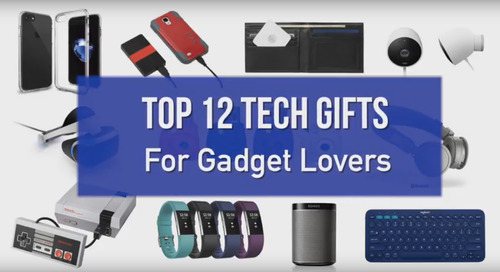Top 12 Tech Gifts for Gadget Lovers