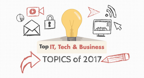 See what tops the list: 2017 hot topics in IT, tech & business