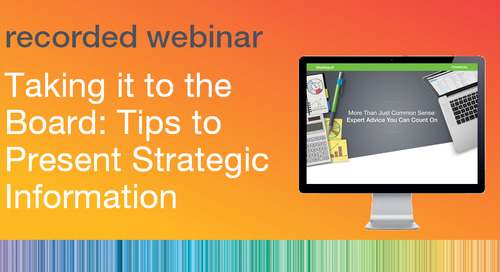 Taking it to the Board: Tips to Present Strategic Information