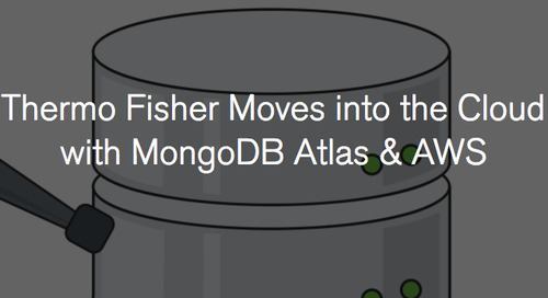 Thermo Fisher moves into the cloud with MongoDB Atlas & AWS