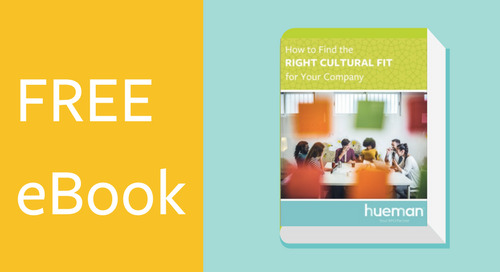 How to Find the Right Cultural Fit for Your Company [eBook]