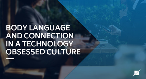 Body Language and Connection in a Technology Obsessed Culture