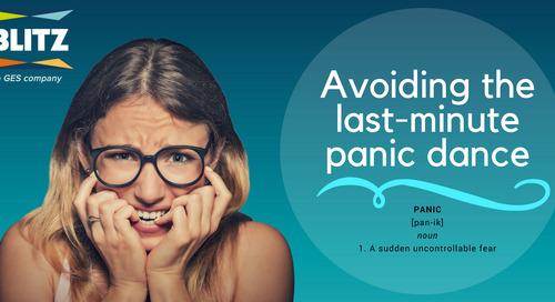 Avoiding the last-minute panic dance