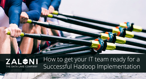 How to get your IT team ready for a Successful Hadoop Implementation