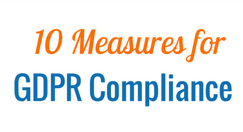 10 Measures for GDPR Compliance [Infographic]