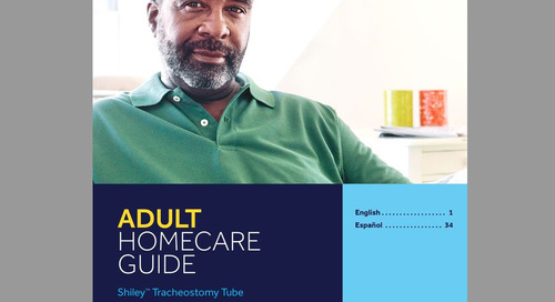 Adult Homecare Guide: Shiley™ Tracheostomy Tube
