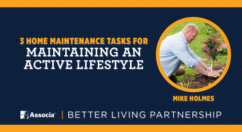 Better Living Partnership Post: 3 Home Maintenance Tasks for Maintaining an Active Lifestyle