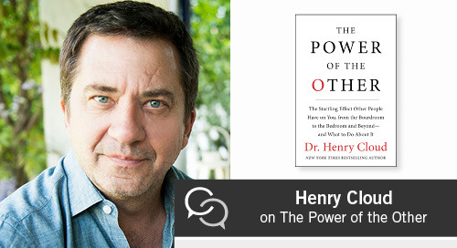 Henry Cloud on The Power of the Other