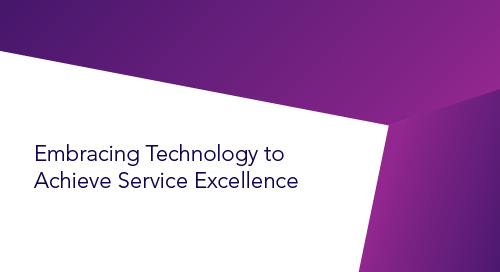 Embracing Technology to Achieve Service Excellence