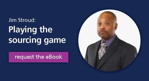playing the sourcing game: recruiting tips from Jim Stroud