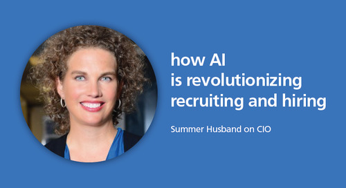CIO: AI's impact on recruiting and hiring