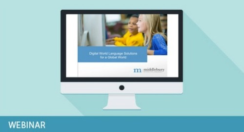 Webinar: Digital World Language Solutions from Middlebury Interactive Languages